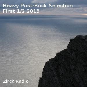Heavy Post-Rock Selection First 1/2 2013